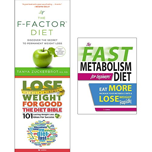 F Factor diet, lose weight for good the diet bible and fast metabolism diet 3 books collection set