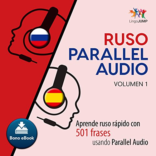 Ruso Parallel Audio [ Russian Parallel Audio] (Spanish Edition) Audiobook By Lingo Jump cover art