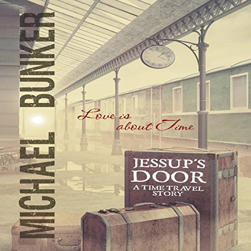 Jessup's Door     A Time Travel Story              By:                                                                                                                                 Michael Bunker                               Narrated by:                                                                                                                                 Alex Silver                      Length: 1 hr and 13 mins     Not rated yet     Overall 0.0