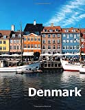Denmark: Coffee Table Photography Travel Picture Book Album Of A Scandinavian Danish Country And Copenhagen City In Northern Europe Large Size Photos Cover