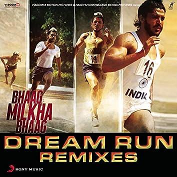 Bhaag Milkha Bhaag Dream Run Remixes