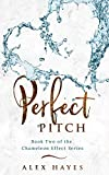 Perfect Pitch (The Chameleon Effect Book 2)