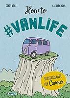 How to #vanlife: Survivalguide fuer Camper*innen | Das lustigste Geschenk fuer den Campingurlaub. Muss mit in jeden Van-Urlaub und Wohnmobil-Trip.