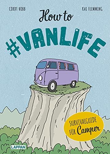 How to #vanlife: Survivalguide für Camper*innen | Das lustigste Geschenk für den Campingurlaub. Muss mit in jeden Van-Urlaub und Wohnmobil-Trip.