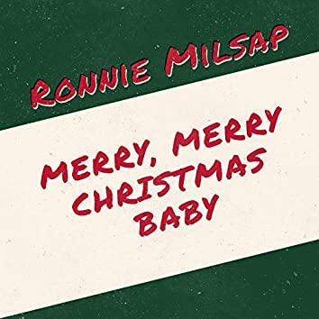 Merry, Merry Christmas Baby
