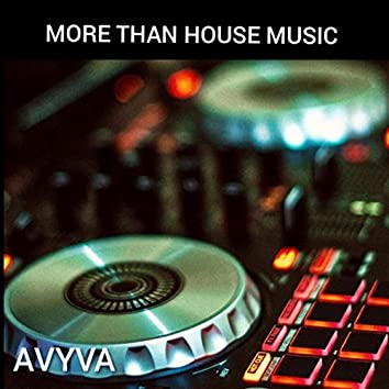 More Than House Music