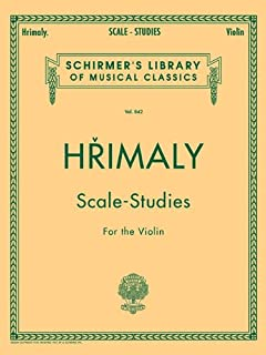 Hrimaly - Scale Studies for Violin: Schirmer Library of Classics Volume 842 (Schirmer's Library of Musical Classics, Volume 842)