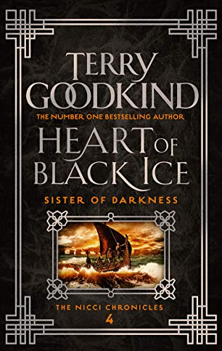 Heart of Black Ice (Sister of Darkness: The Nicci Chronicles Book 4)