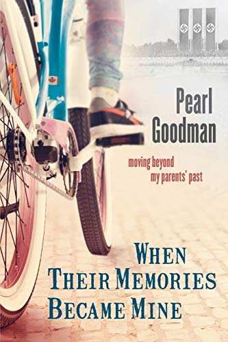 When Their Memories Became Mine: Moving Beyond My Parents' Past