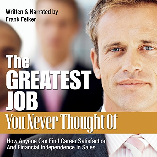 The Greatest Job You Never Thought Of audiobook cover art