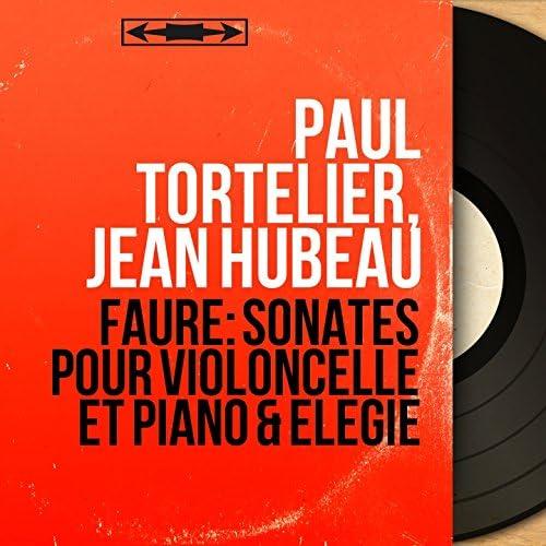 Paul Tortelier, Jean Hubeau