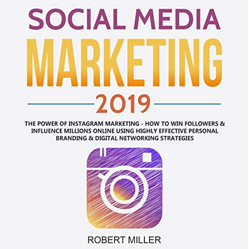 Social Media Marketing 2019: The Power of Instagram Marketing cover art
