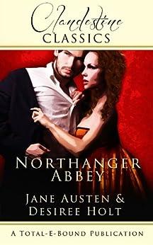 Northanger Abbey (Clandestine Classics) by [Desiree Holt, Jane Austen]