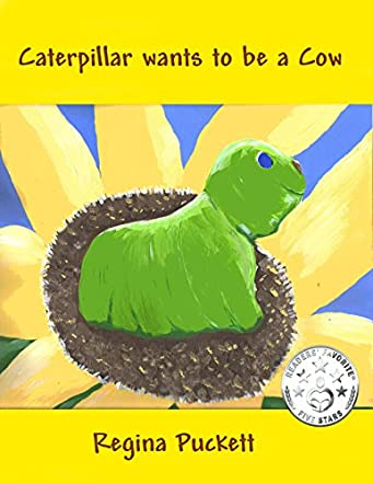 Caterpillar Wants to be a Cow