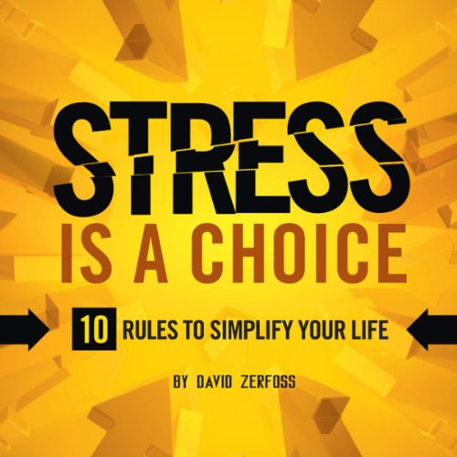 Stress Is a Choice audiobook cover art