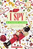I Spy a Candy Cane (Scholastic Reader Level 1: I Spy)