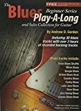 The Blues Play-A-Long and Solos Collection for Guitar Beginner Series  (English Edition)