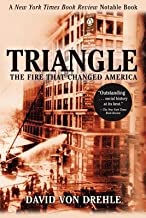 Triangle( The Fire That Changed America)[TRIANGLE][Paperback]