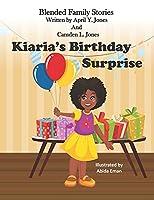 Kiaria's Birthday Surprise: Blended Family Stories Series