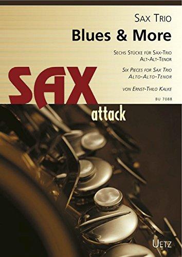 Blues and More: voor 3 saxofoon (AAT) partitur en stemmen