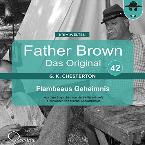 Flambeaus Geheimnis (Father Brown - Das Original 42) Titelbild