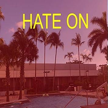 HATE ON