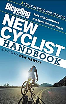 Paperback Bicycling Magazine's New Cyclist Handbook: Ride with Confidence and Avoid Common Pitfalls Book