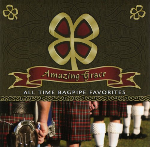 Price comparison product image Amazing Grace: All Time Bagpipe Favorites