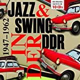 Swing & Jazz in der DDR 1947-1962