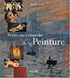 Petite encyclopédie de la Peinture - Solar - 16/09/2004