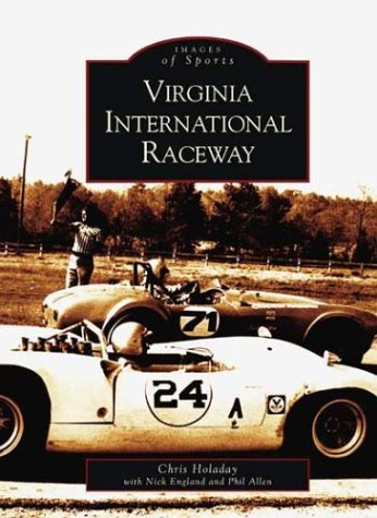 Virginia International Raceway (VA) (Images of Sports Series)