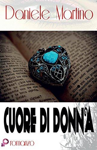 Cuore di donna (Italian Edition)