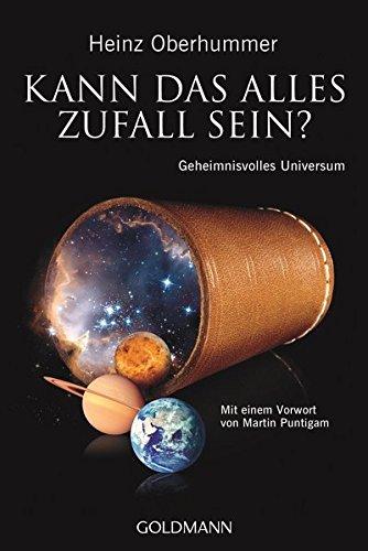 Kann das alles Zufall sein?: Geheimnisvolles Universum