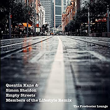 Empty Streets (Members of the Lifestyle Remix) (Members of the Lifestyle Remix)