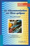 Les télécommunications par fibres optiques