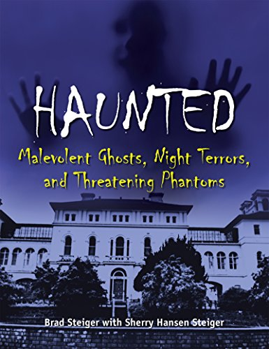 Haunted: Malevolent Ghosts, Night Terrors, and Threatening Phantoms (English Edition)