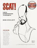 Scat!: Vocal Improvisation Techniques