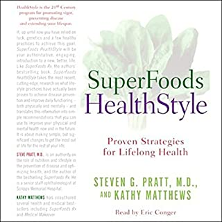 SuperFoods Audio Collection     SuperFoods HealthStyle & SuperFoods Rx              By:                                                                                                                                 Steven Pratt,                                                                                        Kathy Matthews                               Narrated by:                                                                                                                                 Eric Conger                      Length: 6 hrs and 15 mins     3 ratings     Overall 3.7