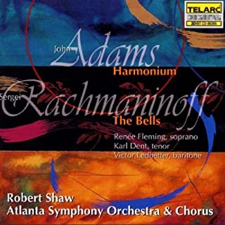 Adams: Harmonium / Rachmaninov: The Bells
