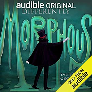 Differently Morphous                   By:                                                                                                                                 Yahtzee Croshaw                               Narrated by:                                                                                                                                 Yahtzee Croshaw                      Length: 10 hrs and 23 mins     1,604 ratings     Overall 4.5
