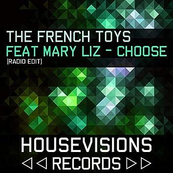 Choose (feat. Mary-Liz) [Radio Edit]