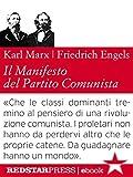 Il Manifesto del Partito Comunista. Edizione integrale (Le Fionde)...