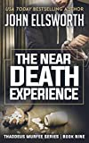 The Near Death Experience: A Legal Thriller (Thaddeus Murfee Legal Thriller Series Book 9) (English Edition)