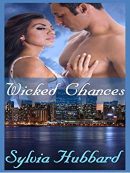 Wicked Chances by [Sylvia Hubbard]