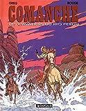 Comanche, tome 14 - Les Cavaliers du Rio perdu