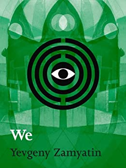 We (Momentum Classic Science Fiction) by [Yevgeny Zamyatin]