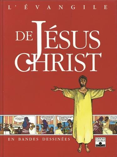 L'Évangile de Jésus-Christ en BD