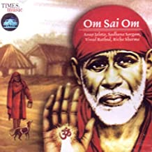 Om Sai Om(indian/Devotional music/Aarti,prayers/Hindu god SAI baba) by Various Artist