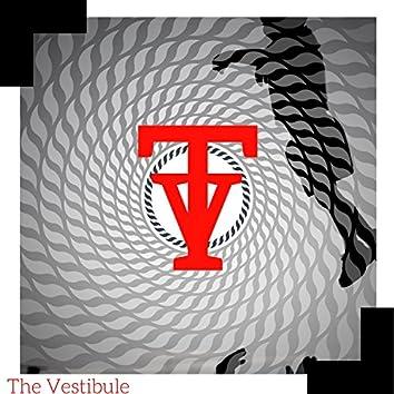 The Vestibule