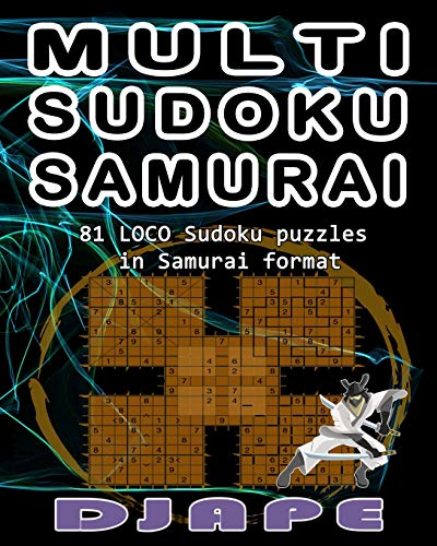 Multi Sudoku Samurai (Loco, Cuckoo, Wacky and Multi Sudoku Puzzle Books, Band 2)